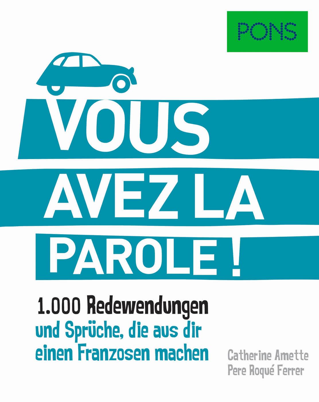 Pons Vous Avez La Parole Wortschatz Franzosisch