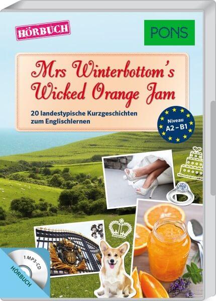 PONS Hörbuch Englisch - Mrs Winterbottom's Wicked Orange Jam