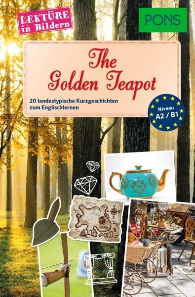 PONS Lektüre in Bildern Englisch - The golden Teapot
