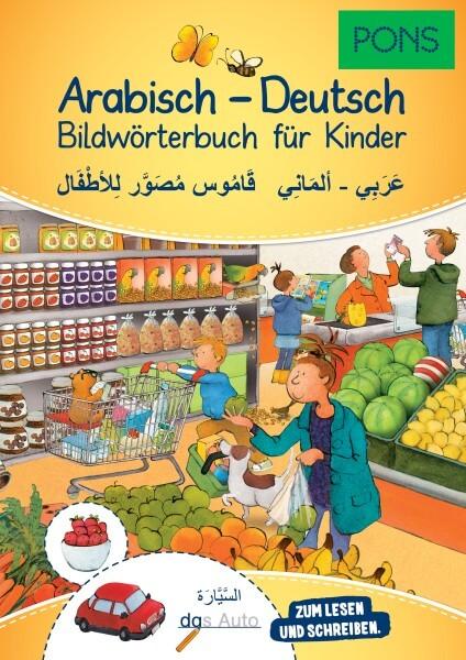 PONS Bildwörterbuch für Kinder Arabisch-Deutsch