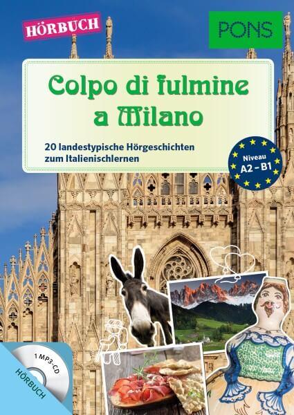 PONS Hörbuch Italienisch - Colpo di fulmine a Milano