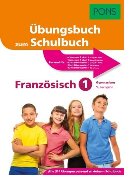 PONS Übungsbuch zum Schulbuch Französisch 1. Lernjahr Gymnasium