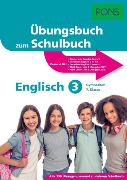 PONS Übungsbuch zum Schulbuch Englisch 3 Gymnasium